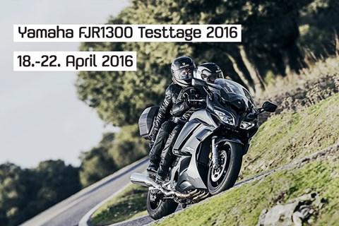 Yamaha FJR1300 Testtage 2016