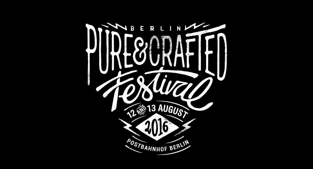 Pure & Crafted Festival 2016 am 12. und 13. August im Postbahnhof