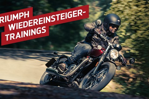 Triumph Wiedereinsteiger-Trainings