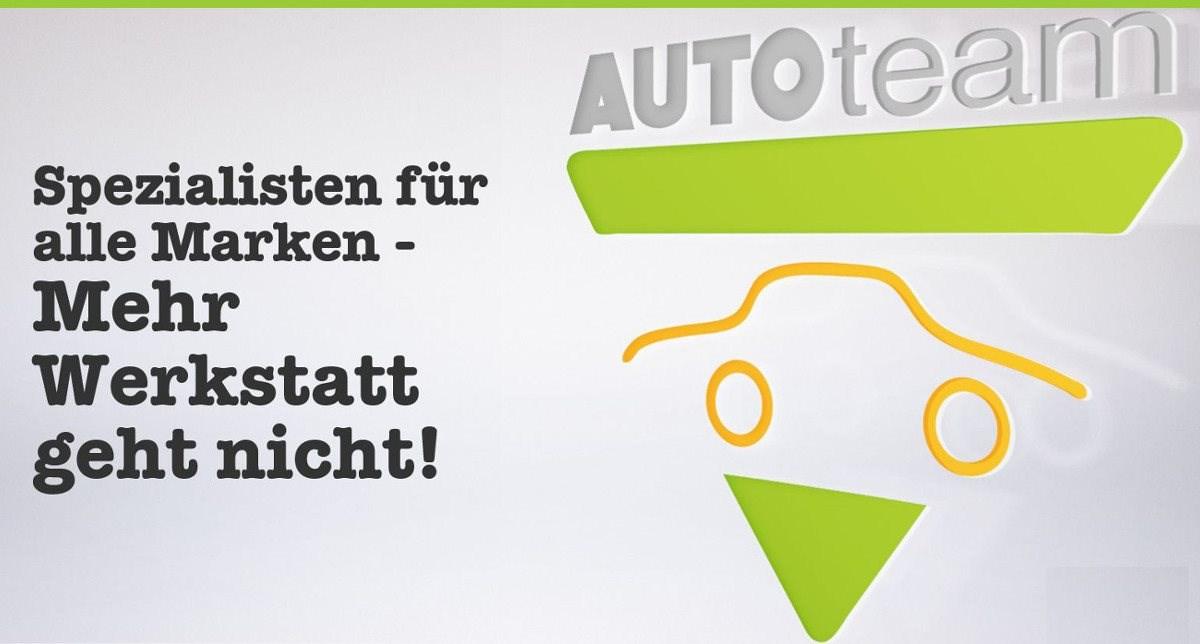 AutoTeam - Werkstatt für alle Marken - Verkauf  von EU-Neufahrzeugen  und Gebrauchtwagen