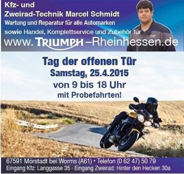 Tag der offenen Tür am Samstag, den 25.04.2015 von 9 bis 18 Uhr bei Triumph Rheinhessen in Mörstadt