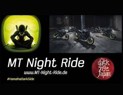MT Night Ride 2017 Du fährst eines der Yamaha MT Modelle oder bist ein begeisterter Fan? Dann bist Du hier genau richtig! Yamaha Deutschland macht extra für ihre Kund...