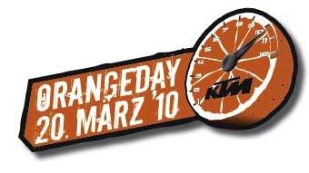 OrangeDay 2010 Saisonstart am OrangeDayAm 20.März 2010 starten wir in die neue Motorradsaison 2010!Probefahrt mit den aktuellen 2010ér Modellen. Aktionspreise für...