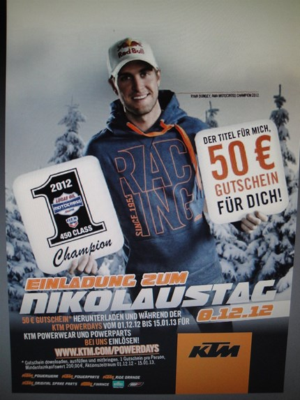 KTM Nikolaustag 2012 Am 08.12.2012 ist es wieder soweit,der KTM Nikolaustag.Unter dem Motto KTM PowerDays,haben Sie die Gelegenheit einen Warengutschein für PowerWear u...