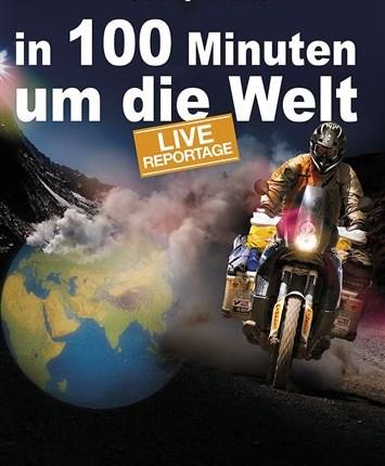 Joe Pichler In 100 Minuten um die Welt  Diashow am 2.11.2018 um 19:00 Uhr im Autohaus Eckl in Bergland In 100 Minuten um die Welt ist ei... Weiter >>