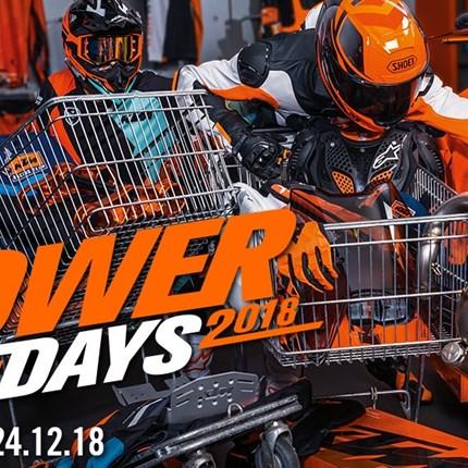KTM PowerDays 2018  Allerhöchste Zeit zum vorweihnachtlichen Powershopping! Jetzt unter www.ktmpowerdays.com deinen 5... Weiter >>