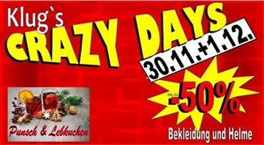 Crazy Days bei Motorrad Klug