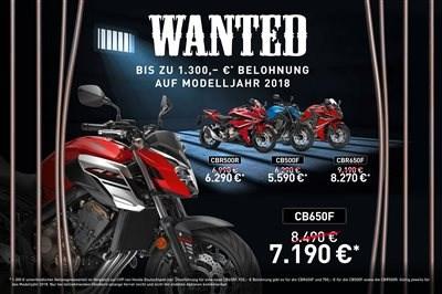 Honda Wanted  Wer sich 2019 frühzeitig bei Honda Schomaker in Werl ein Wanted Bike schnappt, der wird mit bis z... Weiter >>