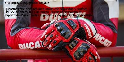 ¿Ya tienes tu equipación Ducati? Dias sin IVA!
