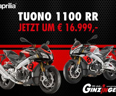 Ginzinger GmbH Zentrale Ried-News: Hol Dir jetzt die Aprilia Tuono 1100RR ab €16.999.-