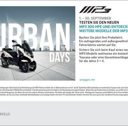 Piaggio MP3 Urban Days 01.09 - 30.09.2019  Hallo liebe Rollerfahrende??, Piaggio lädt vom 01.09.2019 - 30.09.2019 zu den MP3 Urban Days ein... Weiter >>