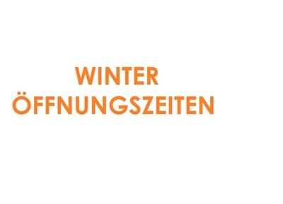 NEWS VORANKÜNDIGUNG Winteröffnungszeiten