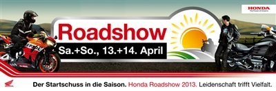 Honda Roadshow am 13.-14.April 2013