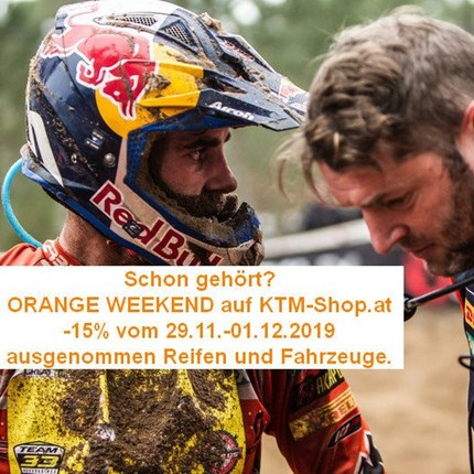 Orange Weekend  ORANGE Weekend!  Erhalte einen Rabatt von 15% auf deinen Onlineeinkauf bei KTM-Shop.at. Einfach im Warenkorb den Rabattcode: O... Weiter >>