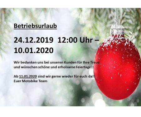 Motobike Handels GmbH-News: Betriebsurlaub vom 24.12.2019 - 12:00 Uhr bis 10.01.2020