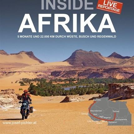 Joe Pichler - INSIDE AFRIKA Es gibt sie noch, die unbekante Welt tief im Herzen des schwarzen Kontinents. Joe Pichler mit einem faszinierenden Vortrag über ei... Weiter >>