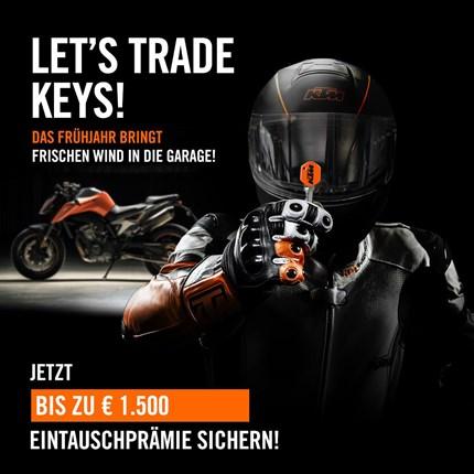 KTM AKTION - LET´S TRADE KEYS  KTM AKTION - LET´S TRADE KEYS  Das Frühjahr bringt frischen Wind in die Garage. Denn ab sofort ... Weiter >>