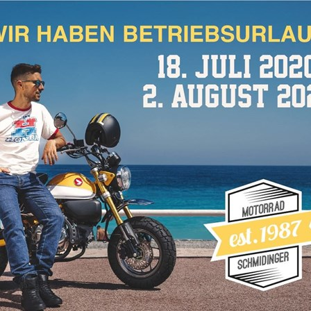 Betriebsurlaub Samstag 18. Juli bis Sonntag 2. August 2020 Honda Schmidinger