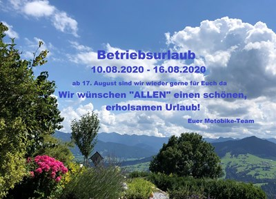 NEWS BETRIEBSURLAUB 10. - 16.08.2020