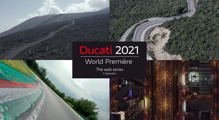 Ducati World Première 2021: La Serie Web