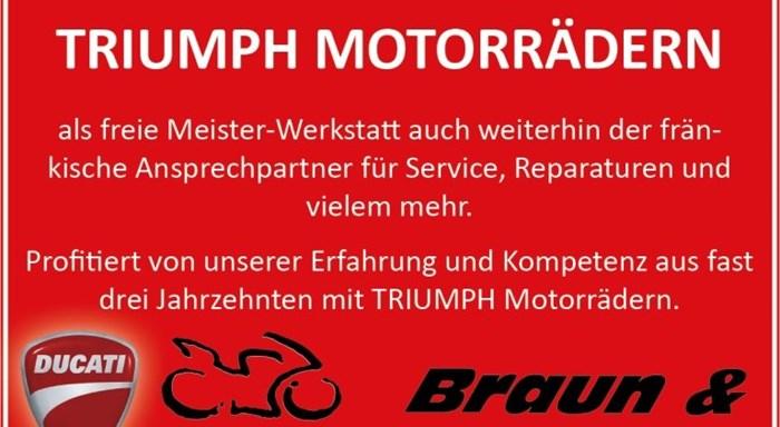 >>> Info für unsere TRIUMPH-Kunden, Wir sind für euch weiterhin der fränkische Ansprechpartner für eure TRIUMPH Motorräder <<<TOPNEWS