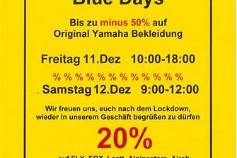 Blue Days Freitag 11.Dez und Samstag 12.Dez