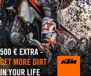 € 500 EXTRA - GET MORE DIRT IN YOUR LIFE  Maximiere deine Zeit im Dreck! Beim Kauf eines neuen KTM EXC oder SX 4-Takt-Modells bekommst du einen KTM PowerWear & KTM Power... Weiter >>