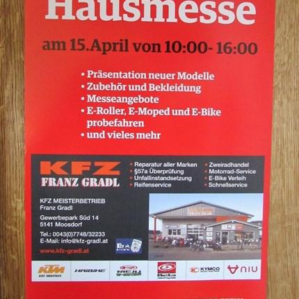 Hausmesse  Hausmesse am 15. April von 10.00 - 16.00 Uhr     - Präsentation neuer Modelle     - Zubehör und Bekleidung     - Messeangeb...