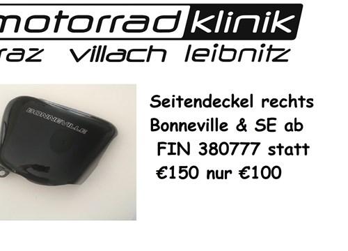 Seitendeckel rechts Bonnie - Bonneville & SE ab FIN380777 statt € 150 nur €100
