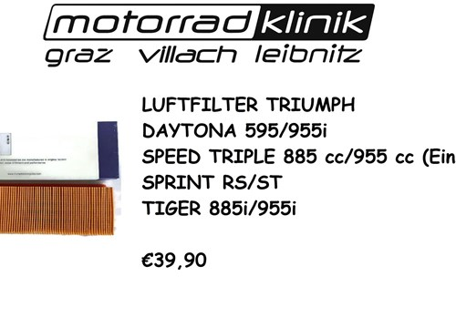 LUFTFILTER TRIUMPH DAYTONA 595/955i SPEED TRIPLE 885 cc/955 cc (Einspr.) SPRINT RS/ST TIGER 885i TIGER 955i €39,90