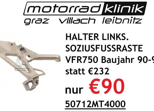 HALTER LINKS. SOZIUSFUSSRASTE VFR750 Baujahr 90-96 statt €232 nur €90