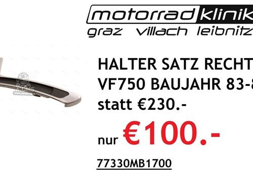 HALTER SATZ RECHTS VF750 BAUJAHR 83-85 statt € 230 nur €100.-