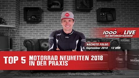 Motorrad Termin Top 5 - Motorrad Neuheiten 2018 in der Praxis