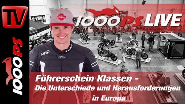 1000PS Live -  Führerschein Klassen - Die Unterschiede und Herausforderungen in Europa