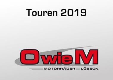 Motorrad Termin O wie M Touren 2019