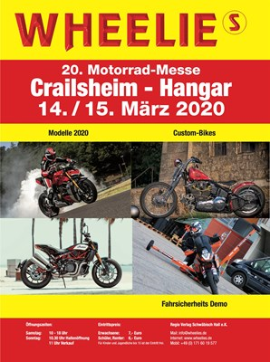 Motorrad Termin 20. WHEELIES Motorradmesse im Hangar in Crailsheim