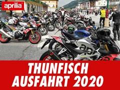 Motorrad Termin aprilia Thunfischausfahrt 2020