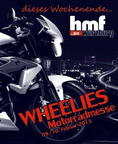 Wheelies Motorradmesse am 09./10. Februar 2013