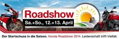 Honda Roadshow am 12.und 13.04.2014
