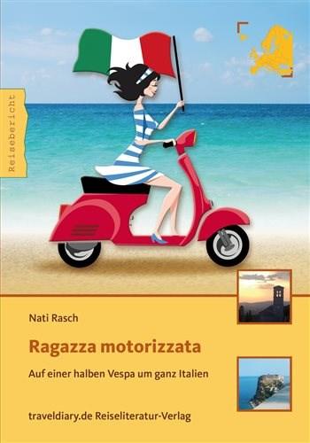 Ragazza motorizzata – Das motorisierte Mädchen.