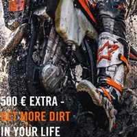 € 500 EXTRA – GET MORE DIRT IN YOUR LIFE